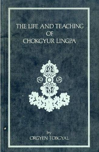 The Life of Chokgyur Lingpa