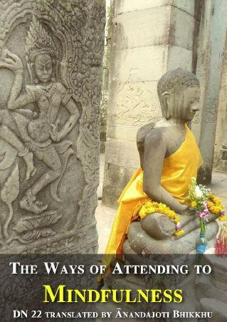 The Long Discourse about the Ways of Attending to Mindfulness
