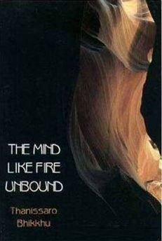 The Mind like Fire Unbound – An Image in the Early Buddhist Discourses