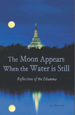 The Moon Appears When the Water is Still by Ian McCrorie