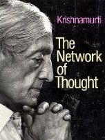 Network of Thought by Krishnamurti