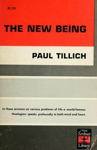 The New Being by Paul Tillich