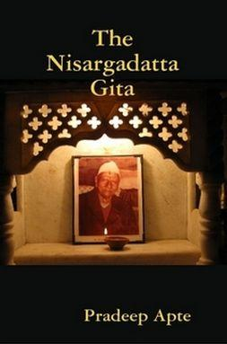 The Nisargadatta Gita by Pradeep Apte