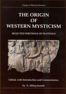 The Origin of Western Mysticism – selected writings of Plotinus