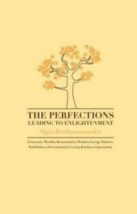 The Perfections Leading to Enlightenment by Sujin Boriharnwanaket free buddhist ebook