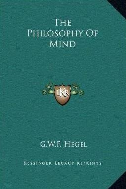 The Philosophy of Mind G.W.F. Hegel