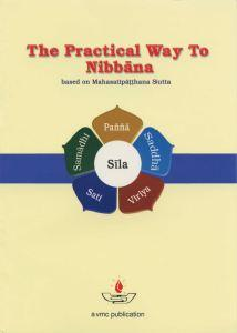 The Practical Way To Nibbana – The Four Foundations of Mindfulness