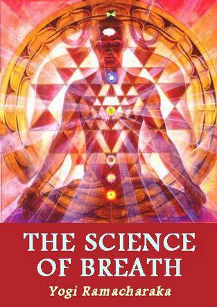 The Science of Breath by Yogi Ramacharaka