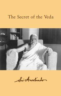 Sri Aurobindo VOL 15 – The Secret of the Veda