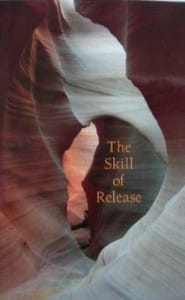 The Skill of Release