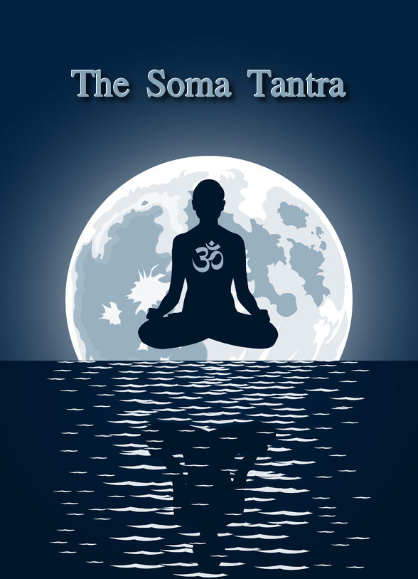 The Soma Tantra