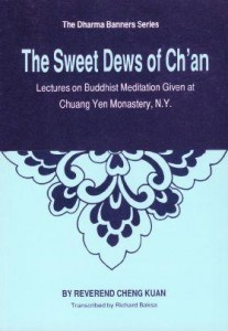 The Sweet Dews of Ch'an (Zen) Guide Zen Meditation