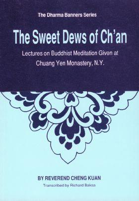 The Sweet Dews of Ch'an/Zen