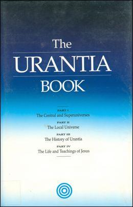The Urantia Papers – The Urantia Book or The Fifth Epochal Revelation