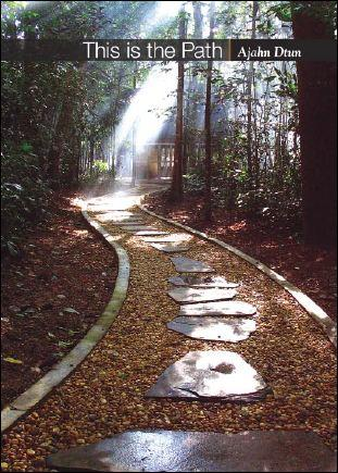 This is the Path By Ajahn Dtun