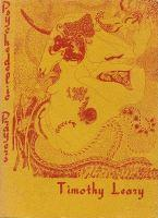 Psychedelic Prayers after the Tao Te Ching by Timothy Leary