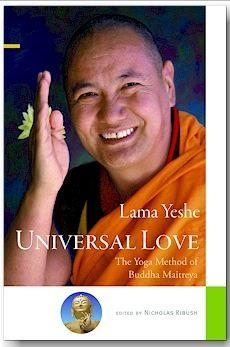 Universal Love: The Yoga Method of Buddha Maitreya by Lama Yeshe