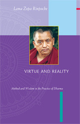 Virtue and Reality by Lama Zopa Rinpoche