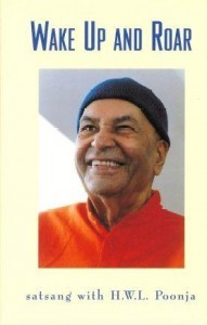 Wake Up and Roar - satsang with H.W.L. Poonja download free ebook in PDF