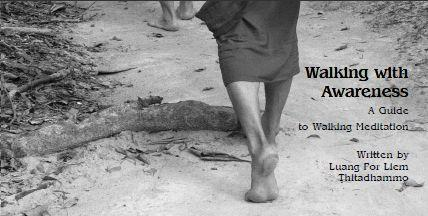 Walking with Awareness – A Guide to Walking Meditation