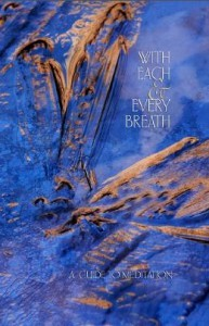 With each and every breath