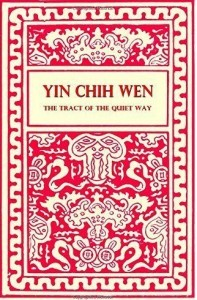 Yin Chih Wen tract of the quiet way